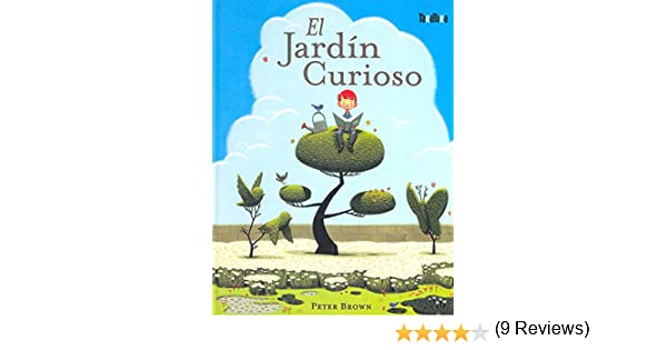 El jardín curioso (Takatuka Albumes): Amazon.es: Brown, Peter, Brown, Peter, Albert Varela, Mireia: Libros