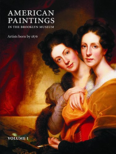 American Paintings in the Brooklyn Museum: Artists Born by 1876