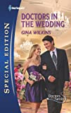 Doctors in the Wedding, Gina Wilkins, 0373656459