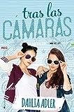 Tras las cámaras (Daylight Falls nº 1) (Spanish Edition)