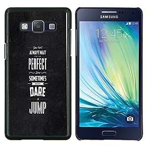 YiPhone /// Prima de resorte delgada de la cubierta del caso de Shell Armor - Dare Saltar inspiradora motivación Negro - Samsung Galaxy A5 A5000