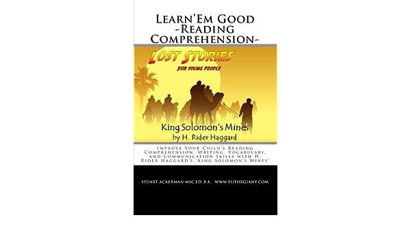 Learn'Em Good -Reading Comprehension- King Solomon's Mines ...