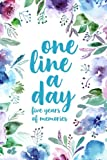 One Line A Day: Five Years of Memories, Floral Watercolor, 6x9 Diary, Dated and Lined Book