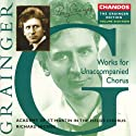 Grainger / Hickox - Chora....<br>