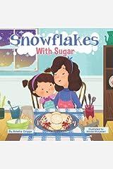 Snowflakes With Sugar (Bella and Mia Adventure Series) Paperback