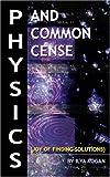 Physics and Common Cense, Ilya Kogan, 1600021964