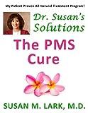Dr. Susan's Solutions, Susan M. Lark, 1939013747