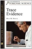 Trace Evidence, Max M. Houck, 0816055114