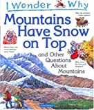 I Wonder Why Mountains Have Snow on Top, Jackie Gaff, 0753453444