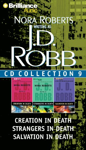 J.D. Robb CD Collection 9: Creation in Death, Strangers in Death, Salvation in Death - Book  of the In Death