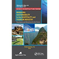 Managing Sustainability in the Hospitality and Tourism Industry: Paradigms and Directions for the Future