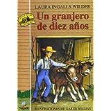 La casa de la pradera IV: Un granjero de diez a?s (Titulo orignal Little House on the Prairie IV: Farmer Boy) (Spanish Edition) by Laura Ingalls Wilder (1995) Paperback