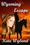 Wyoming Escape (A Triple H Ranch Mystery Book 1)