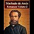 Romances de Machado de Assis - Volume II (Literatura Nacional)