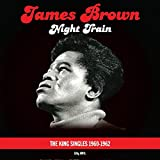 Night Train-King singles (180 gram 2lp gatefold) James Brown
