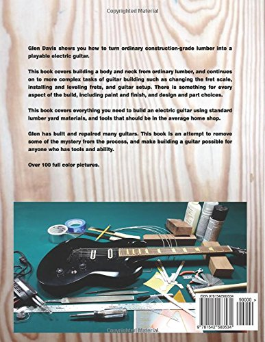 Building an Electric Guitar: A Low Cost Approach for the Home Workshop