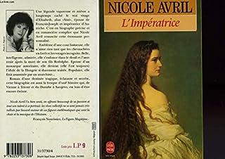L'impératrice, Avril, Nicole