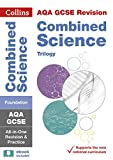 Collins GCSE Revision and Practice: New 2016 Curriculum – AQA GCSE Combined Science Trilogy Foundation Tier: All-in-one Revision and Practice