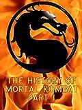 The History of Mortal Kombat Part 1