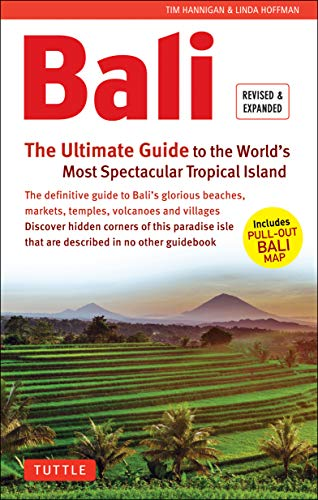 Bali: The Ultimate Guide: To the World's Most Spectacular Tropical Island (Periplus Adventure Guides) from Tuttle Publishing