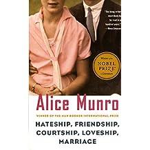 Hateship, Friendship, Courtship, Loveship, Marriage: Stories (Vintage International)