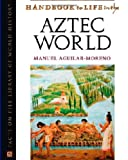 img - for Handbook to Life in the Aztec World book / textbook / text book