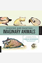 Drawing and Painting Imaginary Animals Kindle Edition