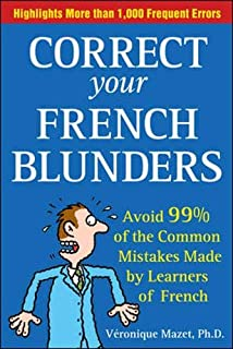 Correct Your French Blunders: How to Avoid 99% of the Common Mistakes Made by Learners of French (0071468862) | Amazon price tracker / tracking, Amazon price history charts, Amazon price watches, Amazon price drop alerts
