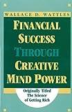Financial Success: Through Creative Mind Power