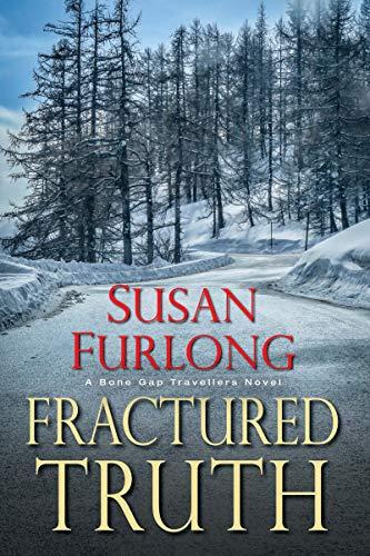 Fractured Truth (A Bone Gap Travellers Novel Book 2) by [Furlong, Susan]