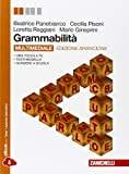 Grammabilità. Ediz. arancione. Con espansione online. Per le Scuole superiori