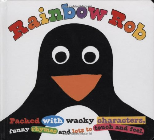 Rainbow Rob (Touch and Feel Picture Books) ebook