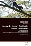 Leopard - Human Conflict in Human Dominated Landscapes, Krishnendu Mondal and Subhendu Mondal, 3639298896