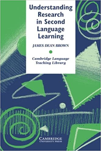 Understanding research in second language learning a teachers understanding research in second language learning a teachers guide to statistics and research design cambridge language teaching library james dean fandeluxe Gallery
