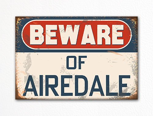 Airedale Magnet (Beware of Airedale Terrier Dog Breed Cute Refrigerator Magnet)