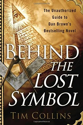 Behind The Lost Symbol By Tim Collins