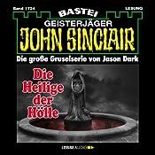 Die Heilige der Hölle (John Sinclair 1724) | Jason Dark