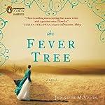 The Fever Tree | Jennifer McVeigh