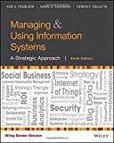 img - for Managing and Using Information Systems, Binder Ready Version: A Strategic Approach book / textbook / text book