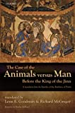 img - for The Case of the Animals versus Man Before the King of the Jinn: An English Translation of EPISTLE 22 book / textbook / text book