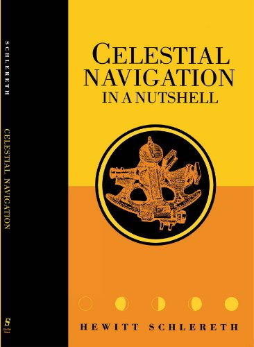 Celestial Navigation in a Nutshell (Seafarer Books)