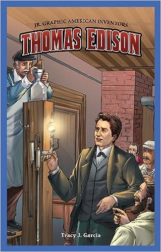 Tracy J. Garcia - Thomas Edison