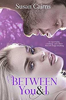 Between You & I by [Cairns , Susan ]