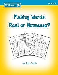 Making Words: Real or Nonsense?