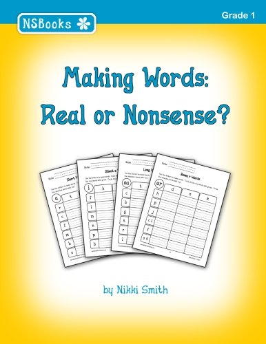 Making Words: Real or Nonsense?
