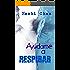 Ayúdame a respirar: Respirar parte 2 (Spanish Edition)