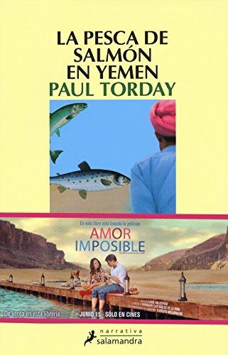 PESCA DEL SALMON EN YEMEN, LA - Paul Torday