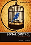 Social Control : An Introduction, Chriss, James J., 0745654398