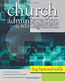 Church Administration and Management, Dag Heward-Mills, 1449712533