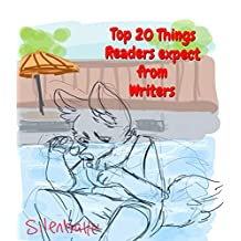 Top 20 Things Readers expect from Writers: Creative writing